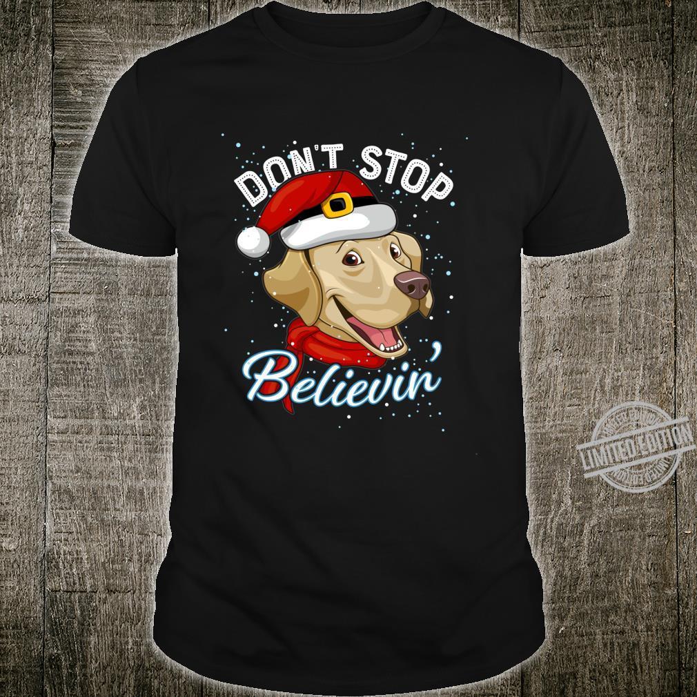 Don't Stop Believin Labrador Santa Dogs Christmas Langarmshirt Shirt