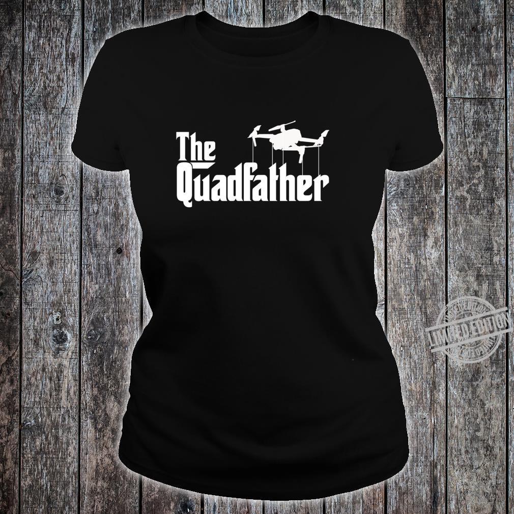 The Quadfather Drone Pilot Shirt ladies tee