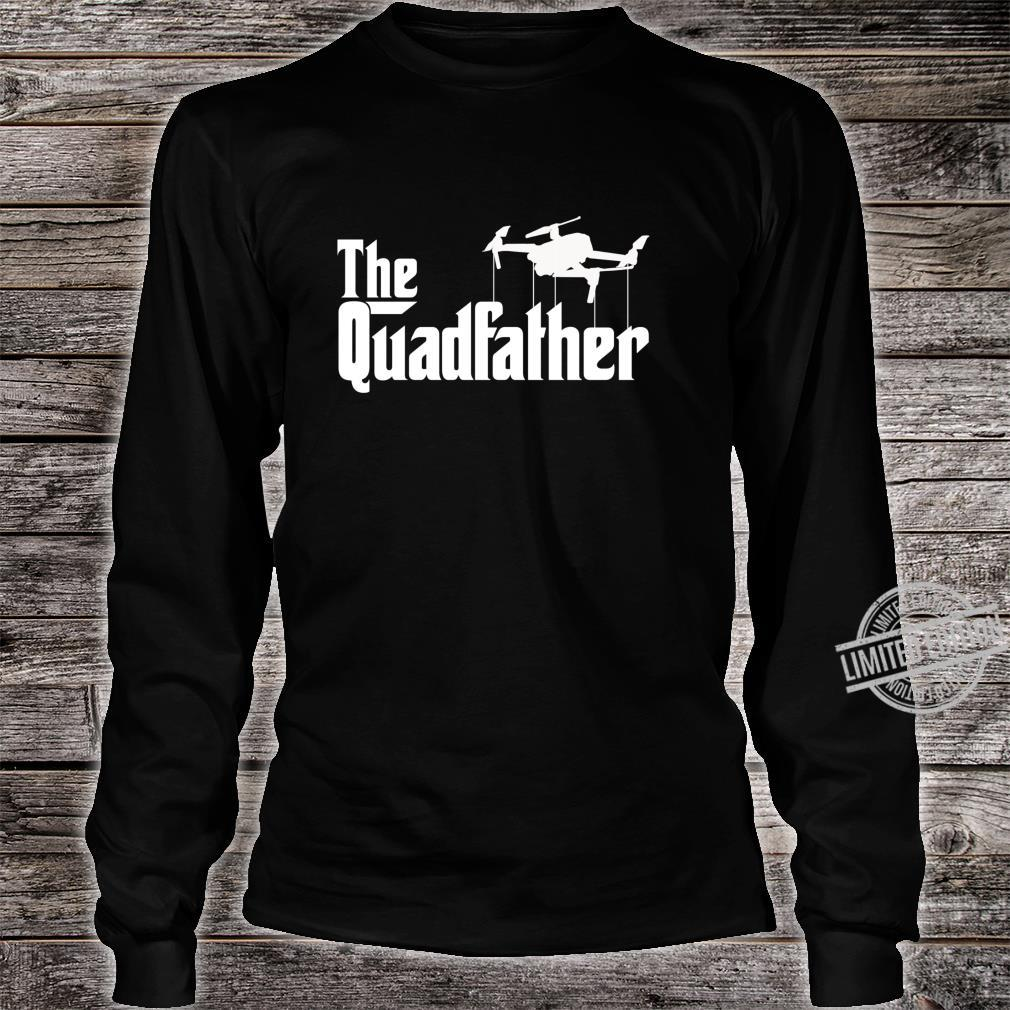 The Quadfather Drone Pilot Shirt long sleeved